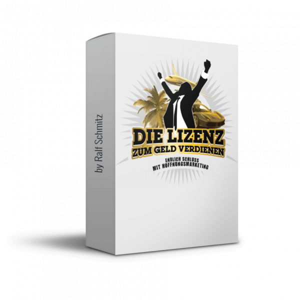 Die Lizenz zum Geld verdienen von Affiliate König Ralf Schmitz