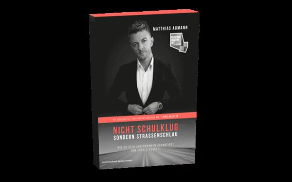 Nicht Schulklug, Sondern Straßenschlau - Das Buch von Matthias Aumann