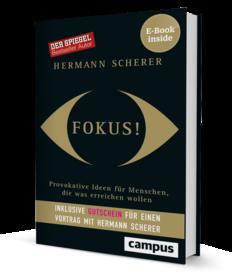 FOKUS - Der SPIEGEL-Bestseller von Hermann Scherer