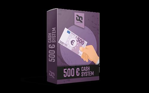 500€ CashSystem - Das Geld verdienen im Internet System