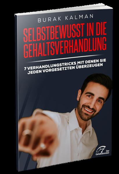 Selbstbewusst in die Gehaltsverhandlung - Das Buch von Burak Kalman