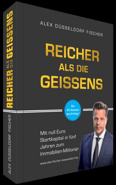 Reicher als die Geissens – Das Buch von Alex Fischer