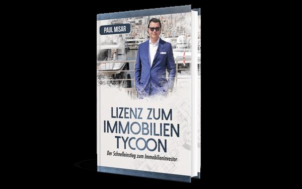 Lizenz zum Immobilien Tycoon - Paul Misar