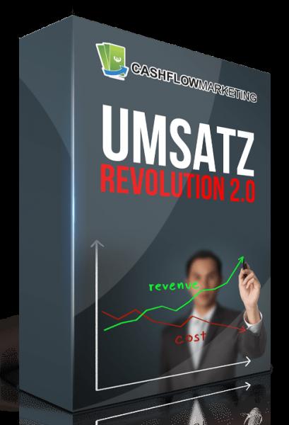 Umsatzrevolution 2.0 - Mehr Leads, Verkäufe und Umsatz