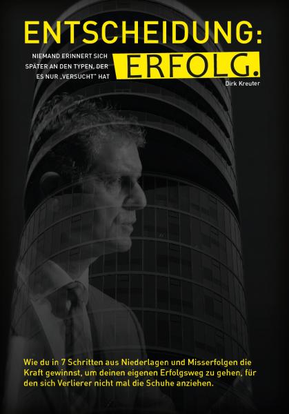 Entscheidung Erfolg - Das Bestseller Buch von Dirk Kreuter